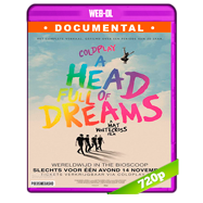 Coldplay: A Head Full of Dreams (2018) WEB-DL 720p Audio Ingles 5.1 Subtitulada