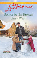 Doctor to the Rescue, Love Inspired novel by Cheryl Wyatt