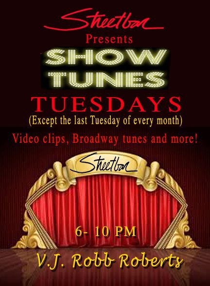 StreetBar Show Tunes Tuesday 6-10pm VJ Robb Roberts