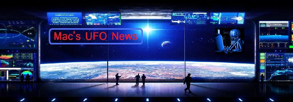 Mac&#39;s UFO News
