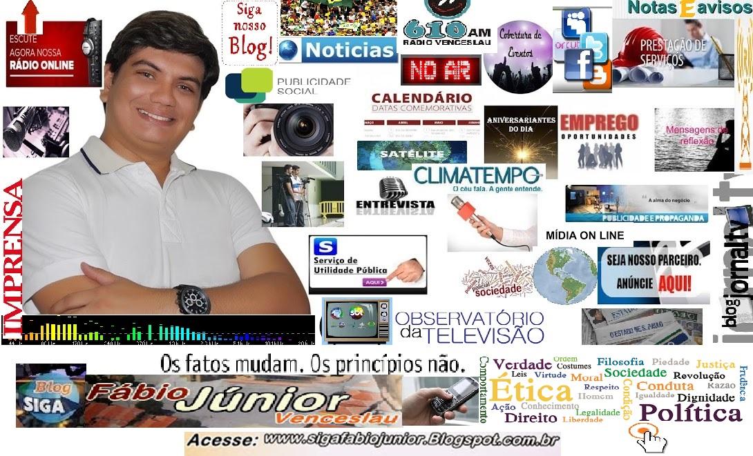 Siga ➨ FÁBIO JÚNIOR VENCESLAU✍ ✎ ☑ Blog de Noticias da sua Cidade, Estado, do Brasil e do Mundo.