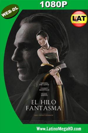 El Hilo Fantasma (2017) Latino HD WEB-DL 1080p ()