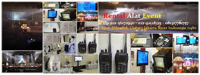 Tempat jasa Sewa HT Handy Talky BSD, Infocus, Lcd Projector, Screen, Toa Megaphone, Clip On, Hedset, Mic Wireless dan Sound System