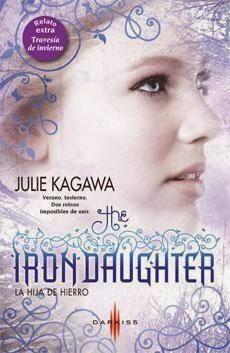 La Hija de Hierro (Julie Kagawa)