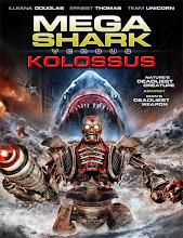 Mega Shark vs. Kolossus (2015) [Vose]