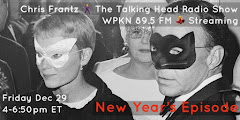 LISTEN ON DEMAND: CHRIS FRANTZ THE TALKING HEAD RADIO SHOW 12/30/17