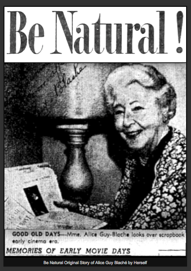Be Natural original story of Alice Guy Blache by herself ...