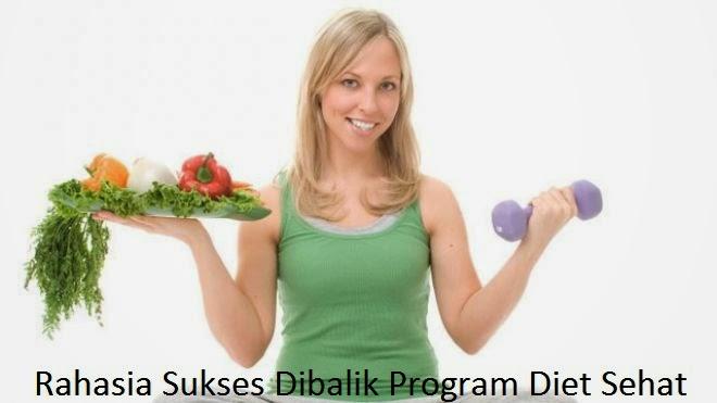 Rahasia Sukses Dibalik Program Diet Sehat