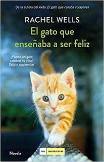El gato que enseñaba a ser feliz- Rachel Wells