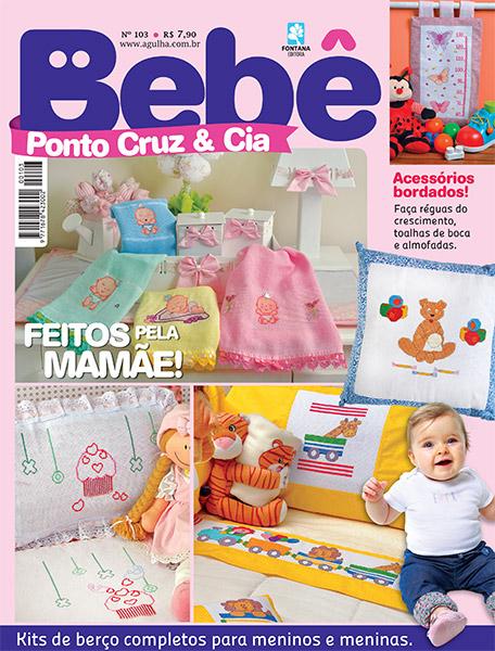 Dinha Ponto Cruz: Revista Bebê Ponto Cruz & Cia n°103