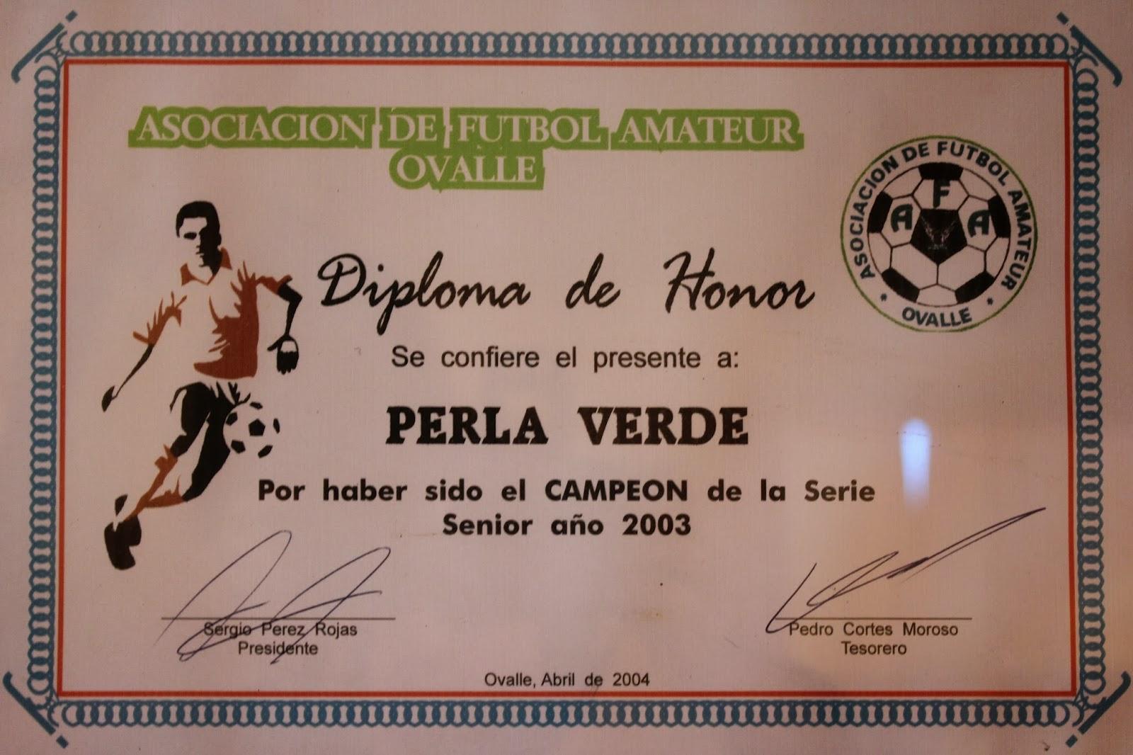 Club Deportivo y Social Perla Verde: Diplomas del Club Perla Verde SD.