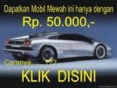 Ingin Mobil Rp. 50.000,- ....???
