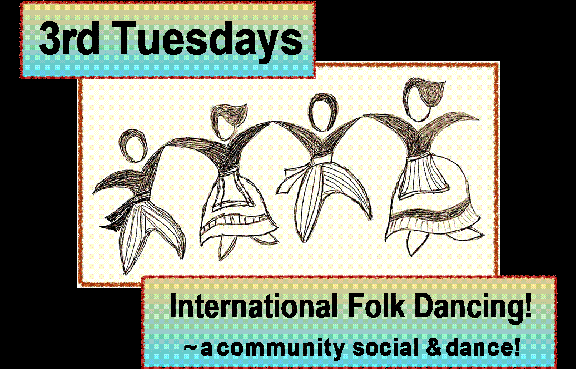 International Folk Dancing is Tuesday, Nov. 18, in Hancock