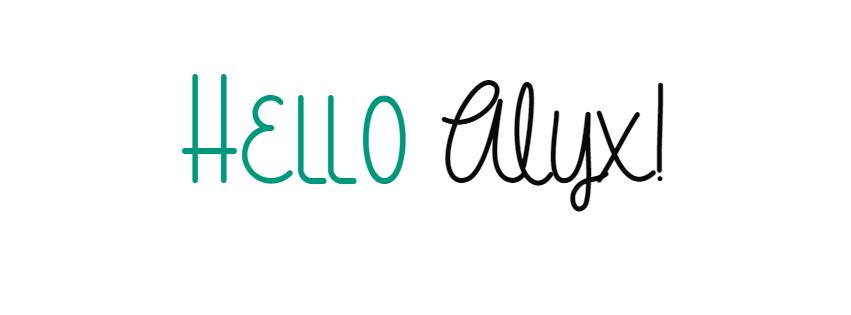 Hello Alyx