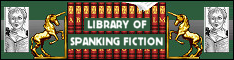 The Library of Spanking Fiction