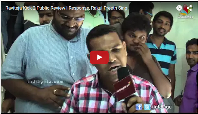 Raviteja Kick 2 Public Response / Public Review After Watching Benefit Show