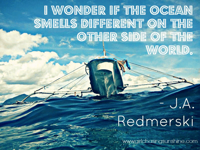 Travel Picture Quote I wonder if the ocean smells different on the other side of the world by J.A. Redmerski