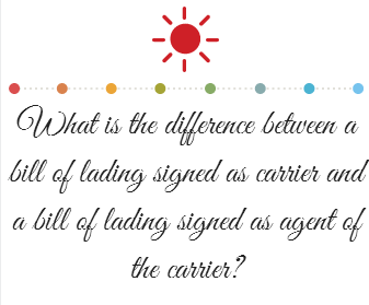 For Example, If The Carrier Has Signed The Bill Of Lading, Then It Must Be  Indicated On The Bill Of Lading (B/L) That It Has Been Signed By The  Carrier.