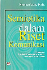 toko buku rahma: buku SEMIOTIKA DALAM RISET KOMUNIKASI,pengarang deddy mulyana, penerbit ghalia indonesia
