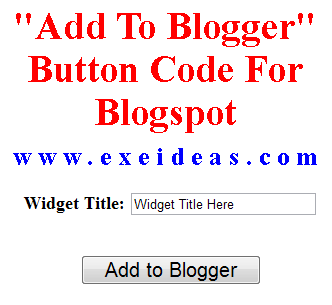 "Widget ""Add To Blogger"" Button Code For Blogspot"