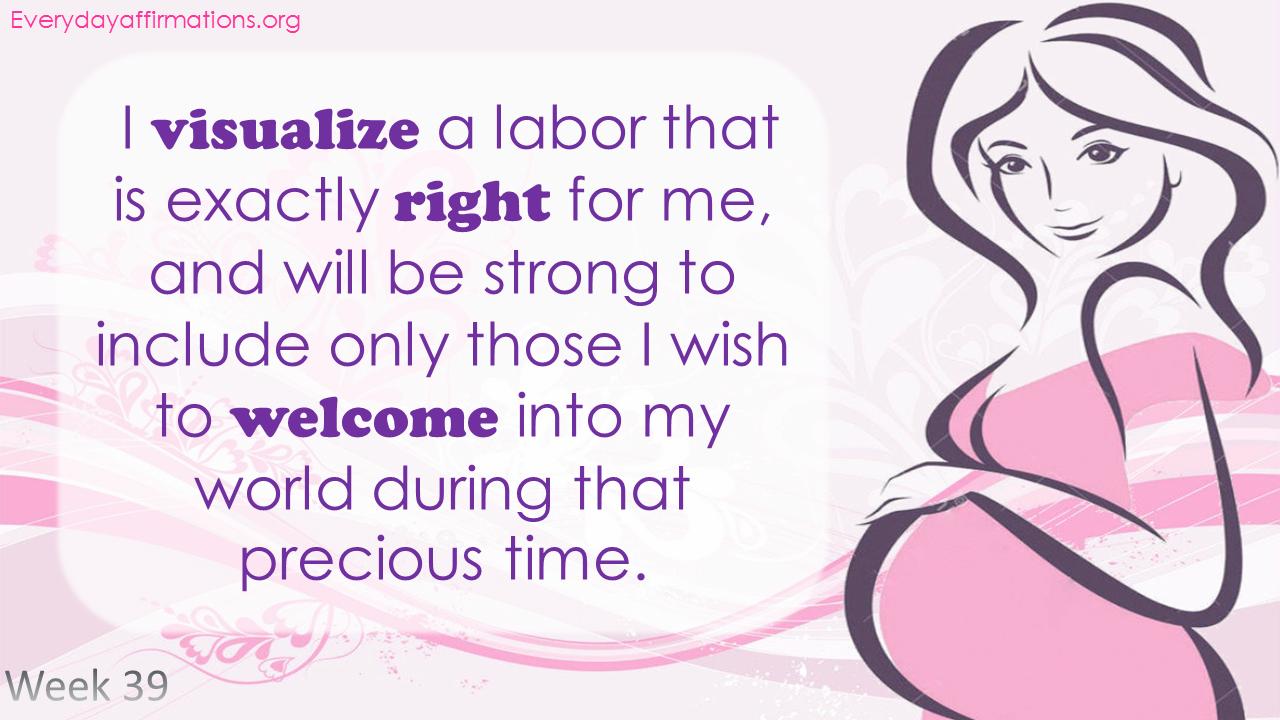 Positive Pregnancy Affirmations Third Trimester - Week 39