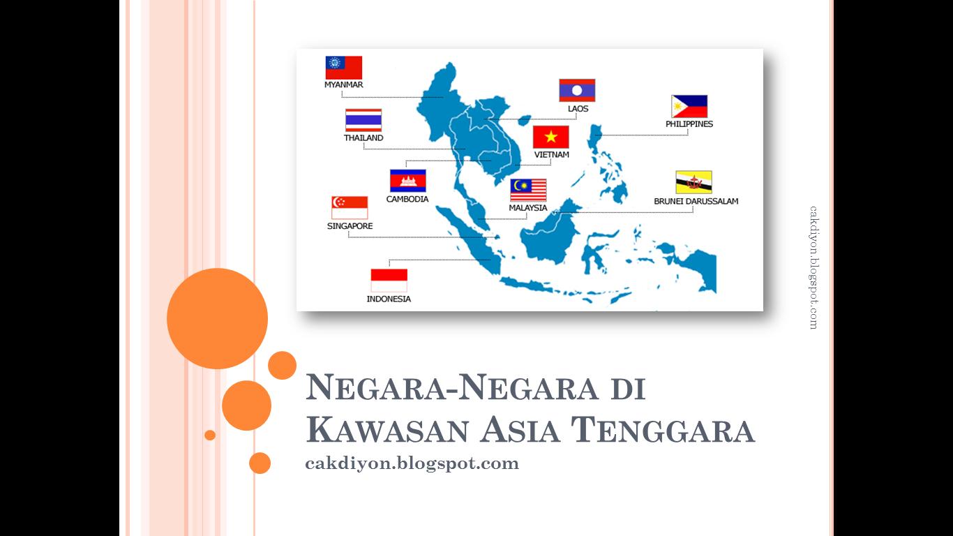 Negara Negara Di Kawasan Asia Tenggara Rangkuman Materi