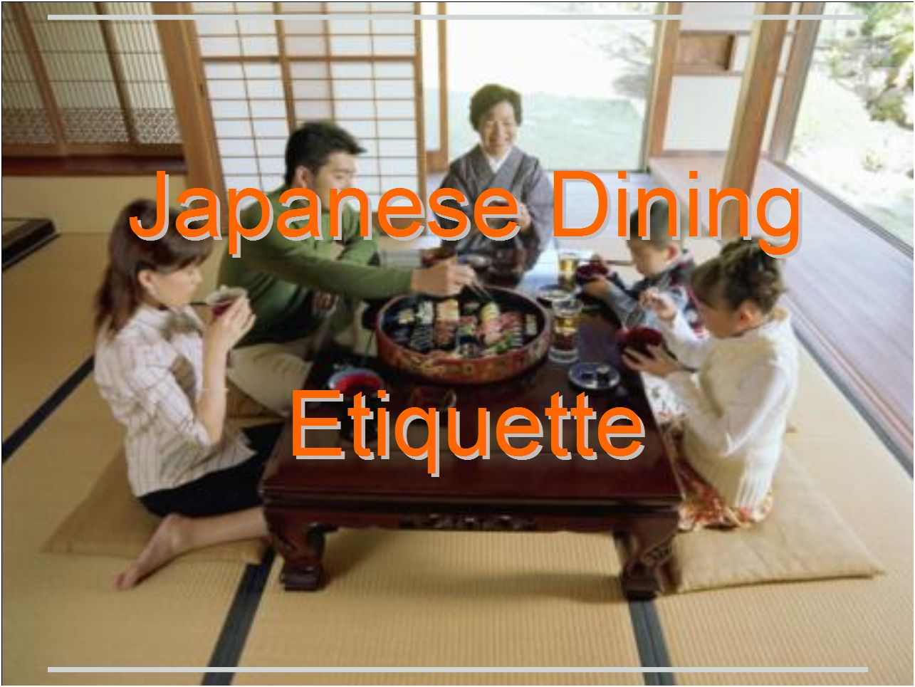 japanese dining etiquette essay When it comes to food, the japanese are among the most enthusiastic and passionate of any race ask any japanese person about a recent trip within.