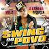 Swing do Povo - Volume 02 Promocional Verão - 2015 - Lançamento