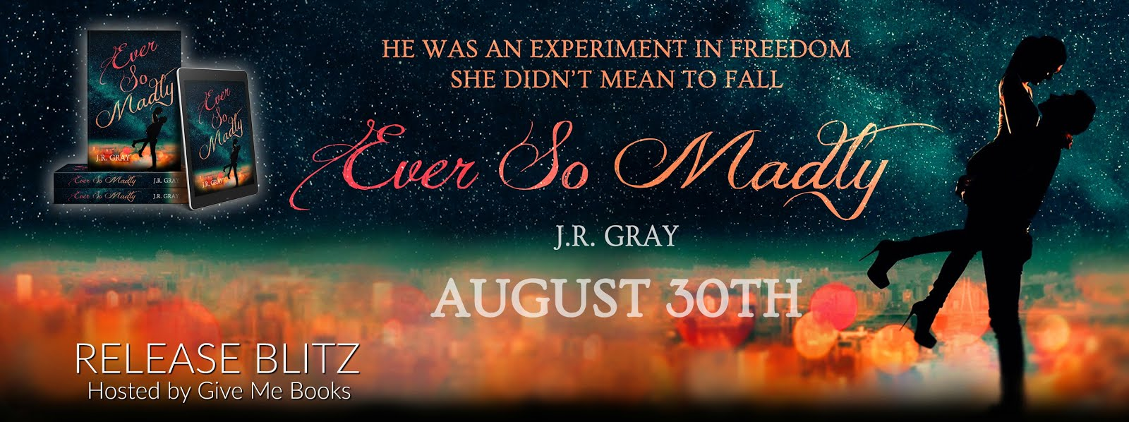 Ever So Madly Release Blitz