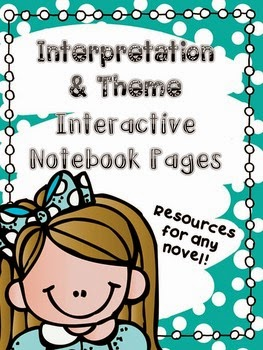 http://www.teacherspayteachers.com/Product/Interpretation-Theme-Interactive-Notebook-Pages-1584439