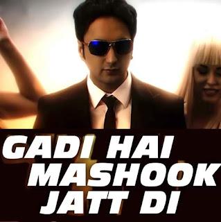 Gadi Hai Mashook Jatt Di Lyrics - Sumit Sethi