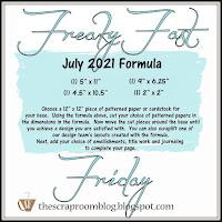 July Freaky Fast Friday Formula Challenge