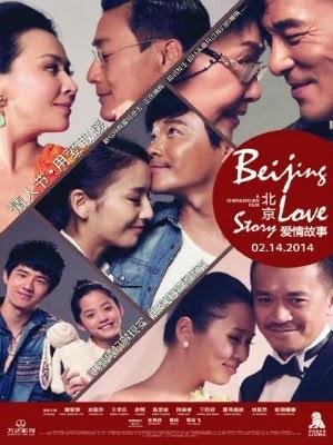 Phim Tâm Lý - Tình Cảm Chuyện Tình Bắc Kinh - Beijing Love Story - 2014