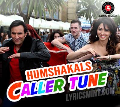 Caller Tune - Humshakals