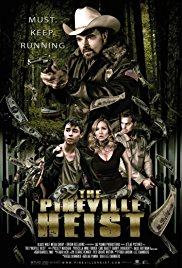 Watch The Pineville Heist Online Free 2016 Putlocker