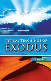 Edward Dennett-Enseñanzas Típicas Del Libro Del Éxodo-