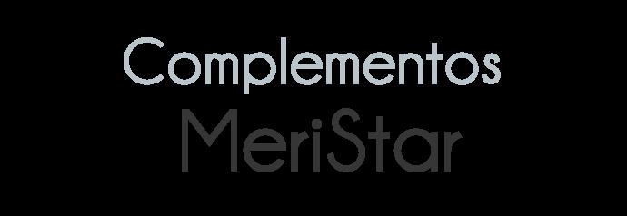 Complementos MeriStar