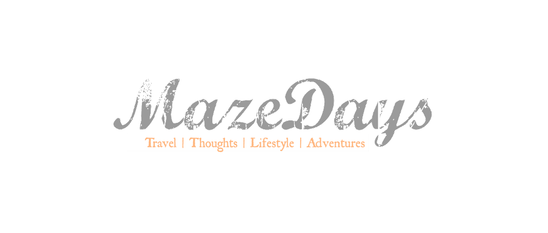 MazeDays | Travel, thoughts, lifestyle and adventure