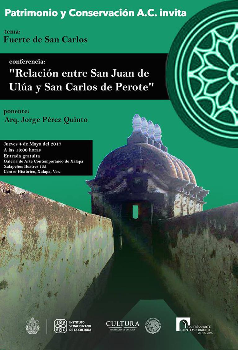 CONFERENCIA MAGISTRAL SOBRE EL FUERTE DE SAN JUAN DE ULÚA