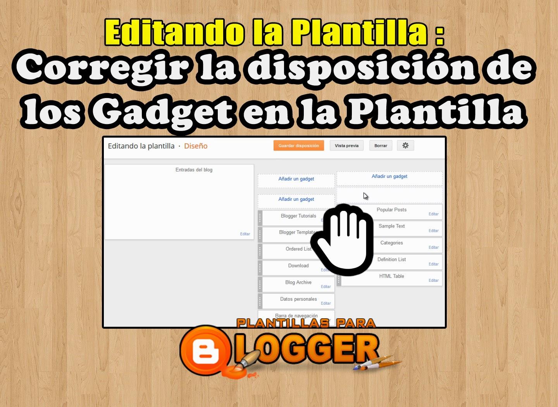 corregir disposicion gadgets en blogger