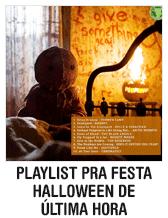 Playlist pra festa Halloween de última hora