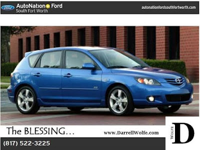 2005 Mazda3 - autonationsouthfortworth - The Blessing - DarrellWolfe.Com