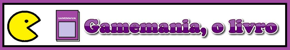 Gamemania, o Livro