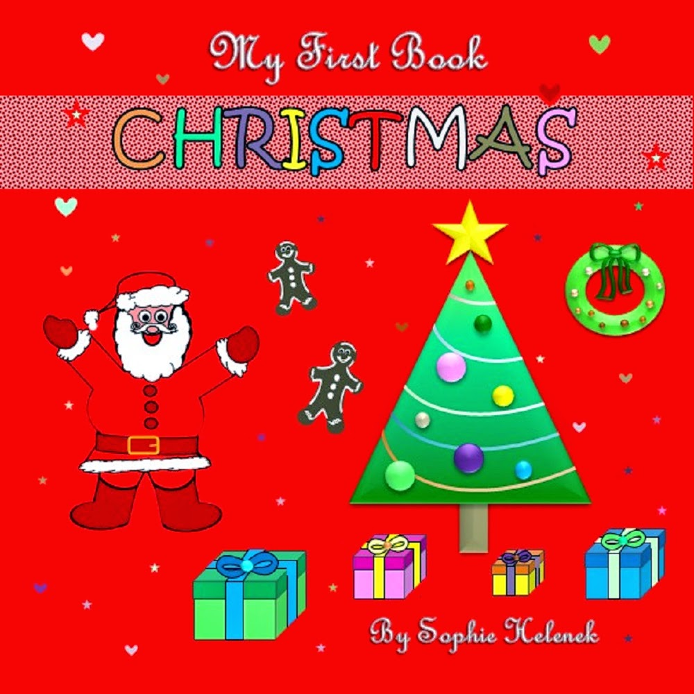 http://www.amazon.com/My-First-Book-CHRISTMAS-Interact-ebook/dp/B00QMPAPL6/ref=sr_1_3?s=books&ie=UTF8&qid=1418230050&sr=1-3&keywords=sophie+Helenek