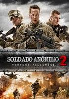 Soldado Anonimo 2: Terreno peligroso (2014)