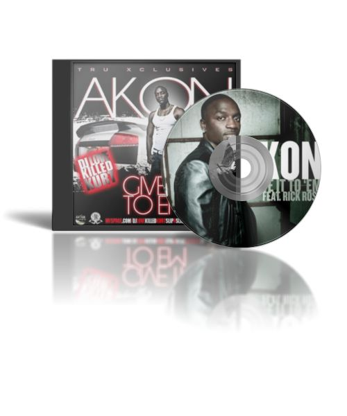 Akon - Give It To 'em Lyrics - elyricsworld.com