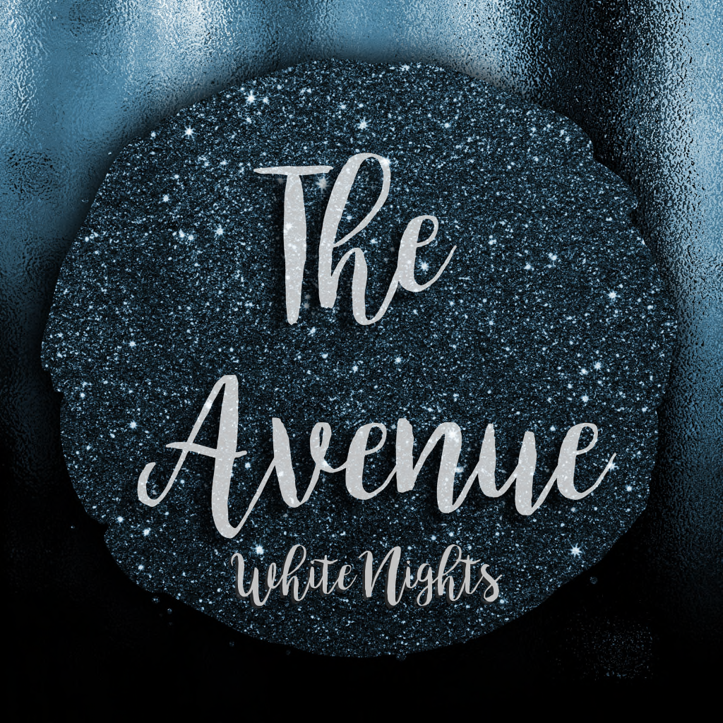The Avenue - White Night