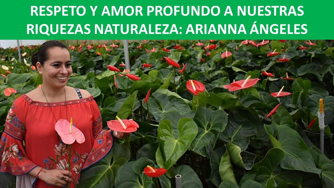 NUESTRAS RIQUEZAS NATURALES: ARIANNA ÁNGELES