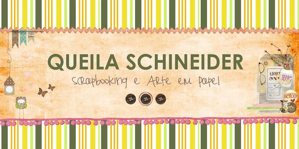 Queila Schineider Scrapbooking e Arte em Papel