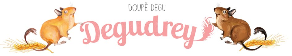 Degudrey - doupě Degu
